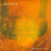 Slowdive - Shine