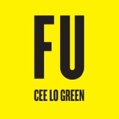 CeeLo Green - FU