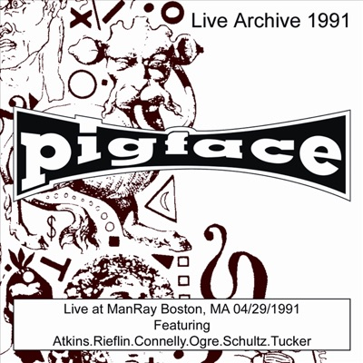 Live at ManRay Boston, MA 04/29/91 (Live) - Pigface