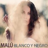Blanco y Negro - Malú