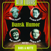 Alle Tiders Dansk Humor, Vol. 1: Babs & Nutte