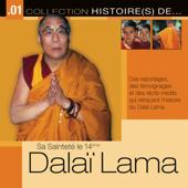 Collection Histoire(s) De… 1 - Sa Sainteté Le 14ème Dalaï Lama