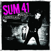 Download Underclass Hero - Sum 41 on iTunes (Punk)