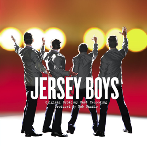 Jersey Boys (Original Broadway Cast Recording) - Jersey Boys