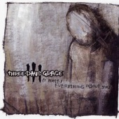 Three Days Grace - (I Hate) Everything About You