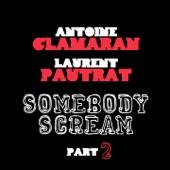 Somebody Scream (Part 2) - Single