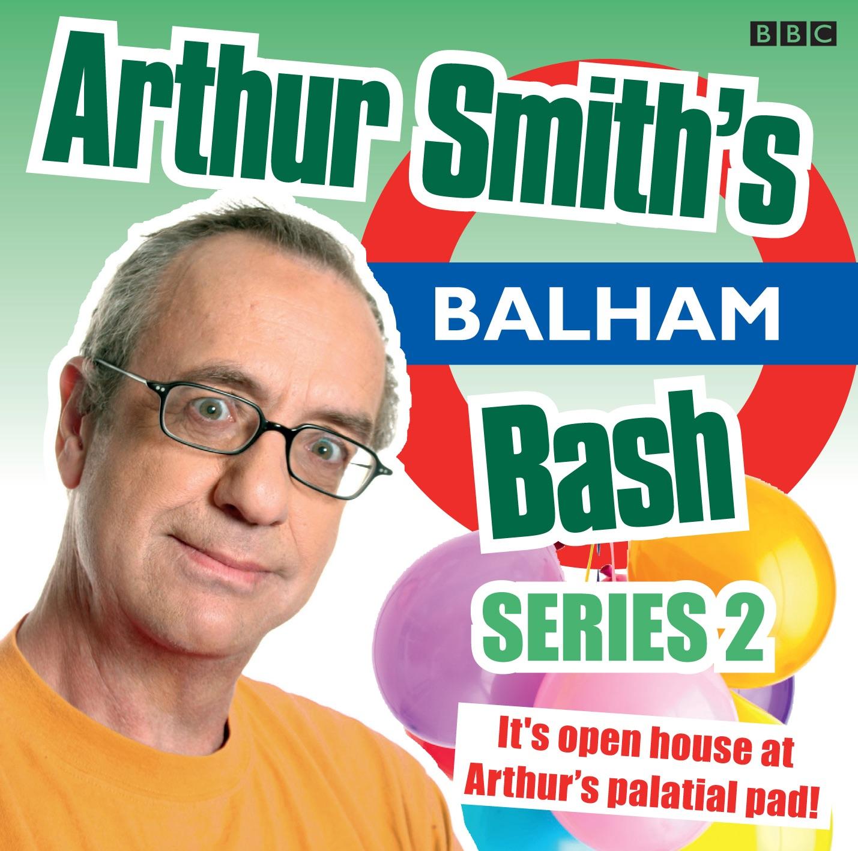 Arthur Smith's Balham Bash: Episode 3 (Series 2) - EP