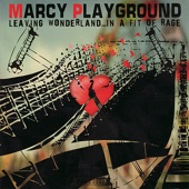 Marcy Playground - Down The Drain