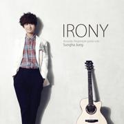 Irony - Jung Sungha - Jung Sungha