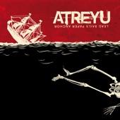 Atreyu - Becoming The Bull