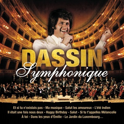 Joe Dassin symphonique (Version 2010) - Joe Dassin