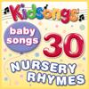 Kidsongs - Baby Songs - 30 Nursery Rhymes artwork