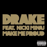 Make Me Proud (feat. Nicki Minaj) - Single