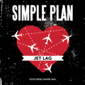 Jet Lag (feat. Marie-Mai) - Simple Plan