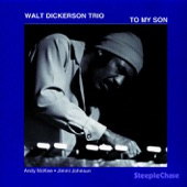 Walt Dickerson - You Will