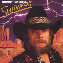 Survivor Von Johnny Paycheck Bei Apple Music