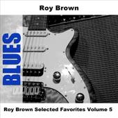 Roy Brown - Love Don't Love Nobody