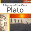 Allegory of the Cave (Unabridged) - Plato