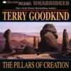 The Pillars of Creation: Sword of Truth, Book 7 (Unabridged)