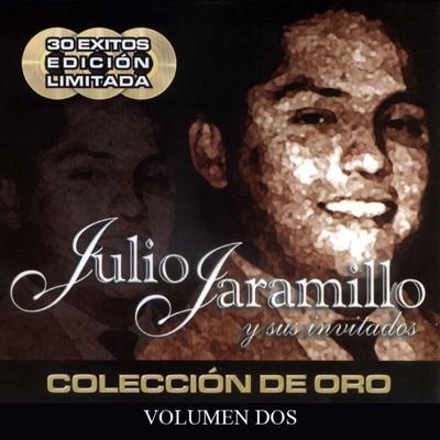 Julio Jaramillo y Sus Invitados, Vol. 2 - Julio Jaramillo