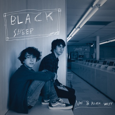 Black Sheep - Nat and Alex Wolff