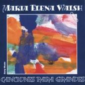 Maria Elena Walsh - Serénata Para la Tierra de Uno