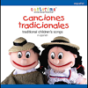 Canciones Tradicionales: Traditional Children's Songs in Spanish - Cantarima