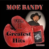 Moe Bandy: Greatest Hits, Vol. 1