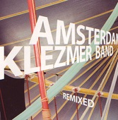Amsterdam Klezmer Band - Sadagora Hot Dub - Remixed by Shantel