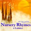 Nursery Rhymes and Lullabies - Nursery Rhymes and Lullabies