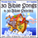 The Wonder Kids - 30 Bible Songs & 30 Bible Stories (feat. Kay DeKalb Smith)