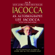 Lee Iacocca & William Novak - Iacocca: Lee Iacocca Talks about Iacocca The Man, The Legend, and His History-Making Bestseller