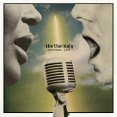 The Thermals - Your Love Is So Strong