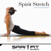 Spirit Stretch (For Christian Yoga, Relaxation and Massage)