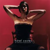Hôtel Costes 5 (Version titre bonus) [Mélangé par Stéphane Pompougnac]