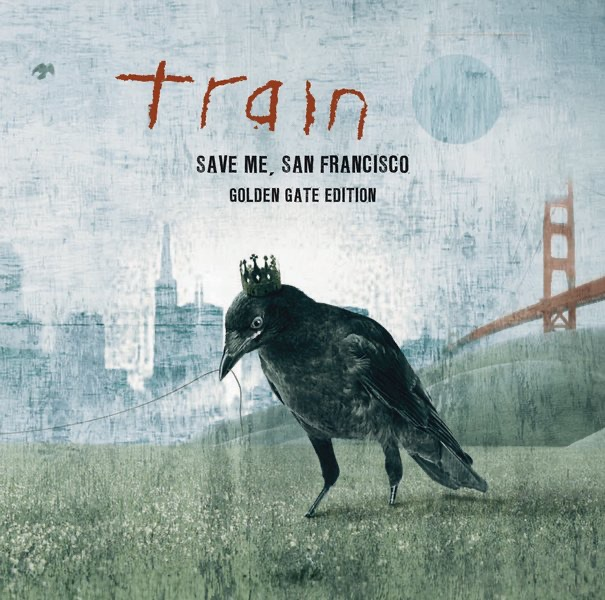 Save Me, San Francisco (Golden Gate Edition) by Train on Apple Music