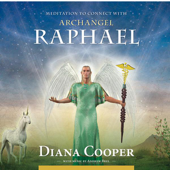 Meditations to Connect With Archangel Raphael