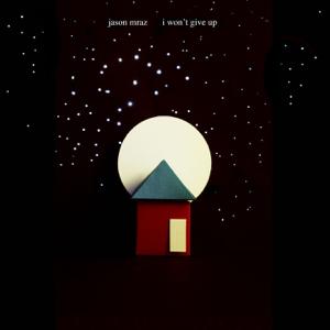 Jason Mraz - I Won't Give Up