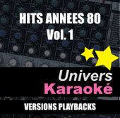 Hits années 80, vol. 1 (Versions karaoké)