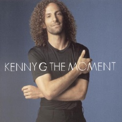 View album Kenny G - The Moment