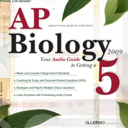 AP Biology 2009: Your Audio Guide to Getting a 5