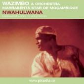 Orchestra Marrabenta Star De Moçambique - Nwahulwana