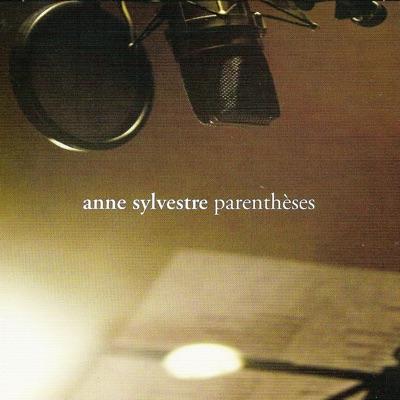 Parenthèses - Anne Sylvestre