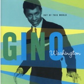 Gino Washington - I'll Be Around (When You Want Me)