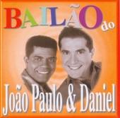 Joao Paulo e daniel - FOGO DE AMOR
