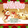 100 Villancicos de Siempre, Vol. 1 - Grandes Voces del Villancico