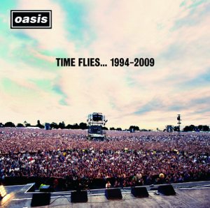 Oasis - Time Flies... 1994-2009 (Deluxe Audio Version)