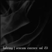 Stream Enterer Vol. 3. (2010 Remaster) (Jarboe Reading the Bardo Thodol)