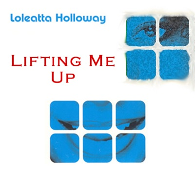 Lifting Me Up - Loleatta Holloway