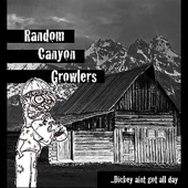 Random Canyon Growlers - Don't Ask Me That Question